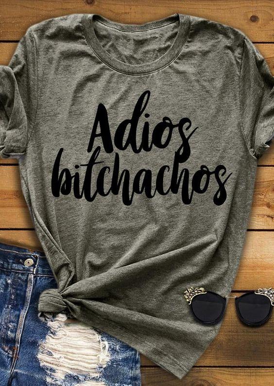 Adios Bitchachos T-Shirt VL01