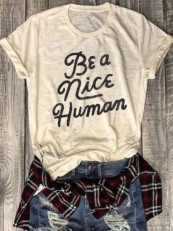 Be A Nice Human T-Shirt EM01