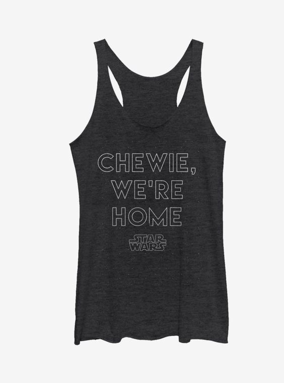 Chewie We're Home Tank Top EM01