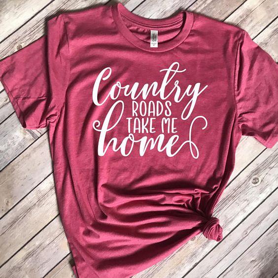 Country Roads Take Me Home T-Shirt VL01