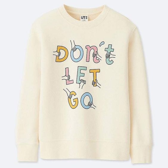 Don't Let Go Sweatshirt VL01