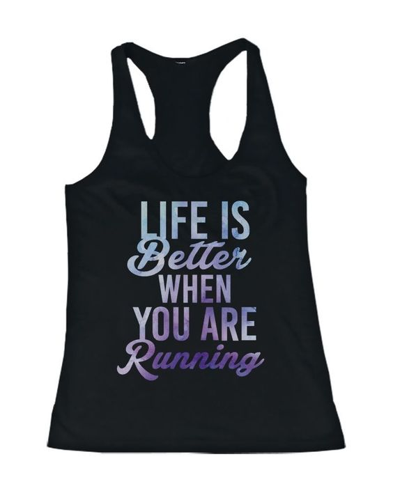 Life is Better When You Are Running Tank Top VL01