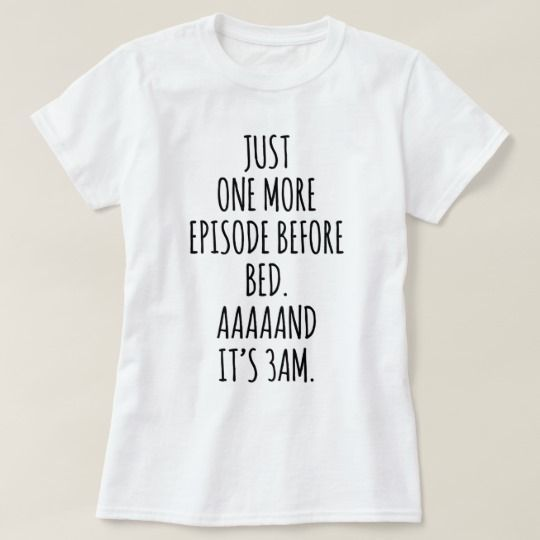 One More Episode T-Shirt GT01