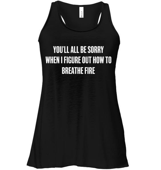 All Be sorry when I Figure Tank Top DV01