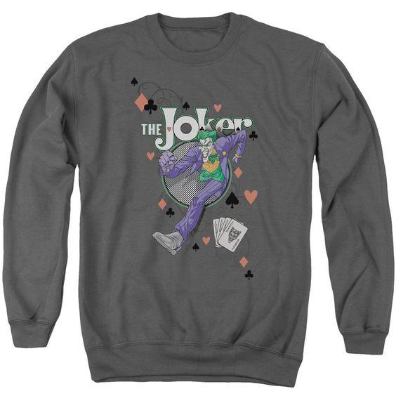 Always A Joker Sweatshirt FD01