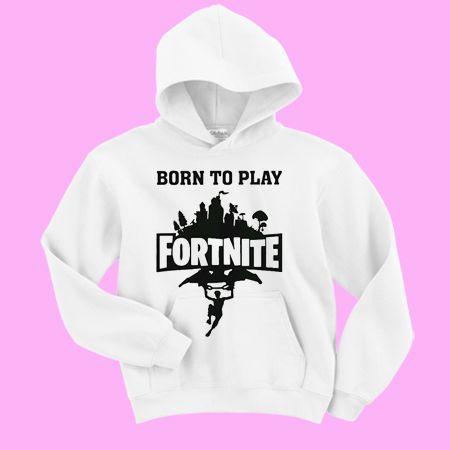 Born to play Fortnite Hoodie EL01