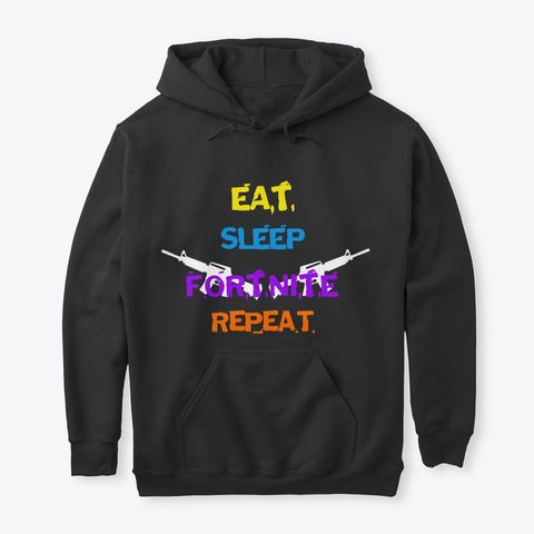 Eat Sleep Fortnite Repeat Hoodie EL01
