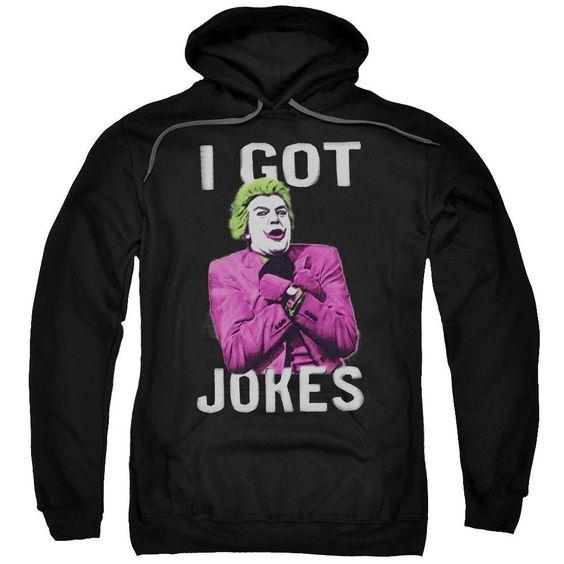 I Got Jokes Hoodie FD01