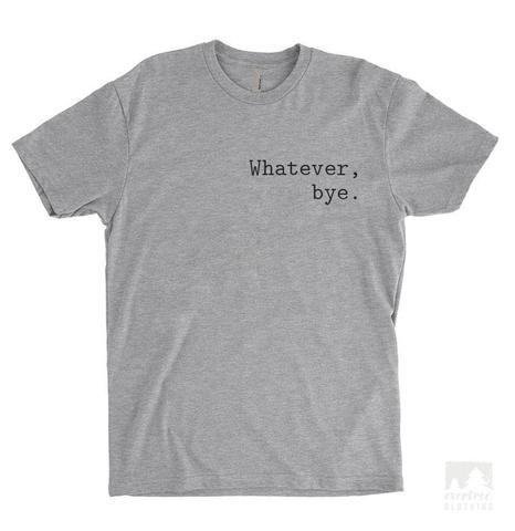 Whatever Bye T-shirt AI01