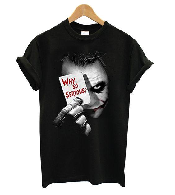 Why So Serious Joker T shirt FD01