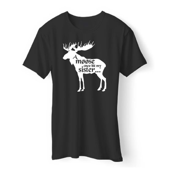 A Moose Once T-Shirt AZ12N
