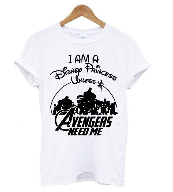 Avengers Need Me T-Shirt N15AZ
