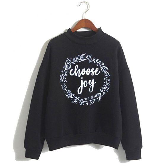 Choose Joy Sweatshirt N14VL