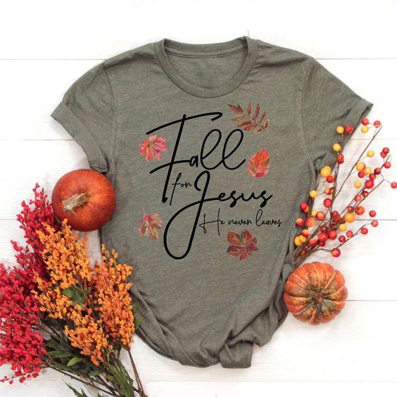 Fall for Jesus Shirt FD22N