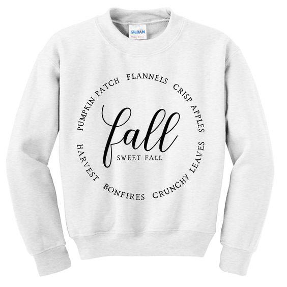 Fall sweet fall sweatshirt N22AI