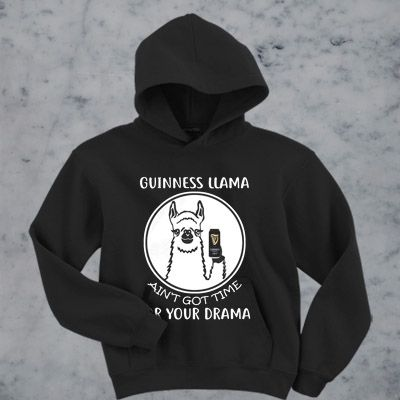 Got Time For Your Drama hoodie ER29N