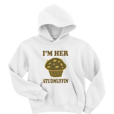 I'm her studmuffin hoodie AI30N