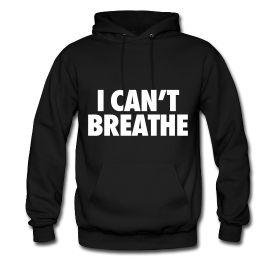 I Can't Breathe Hoodie N22RS