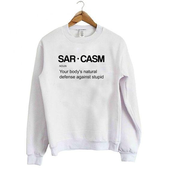 Sarcasm Sweatshirt AI26N
