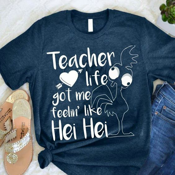 Teacher Life Got Me Tshirt EL6N