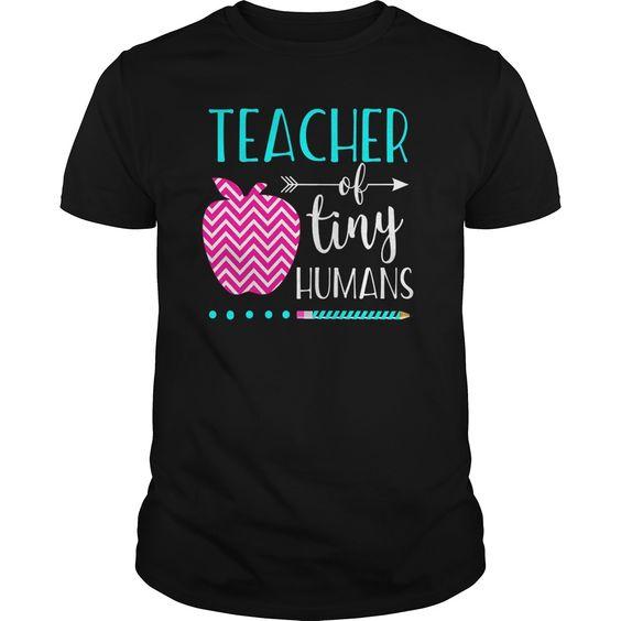 Teacher Tiny Humans Tshirt EL6N