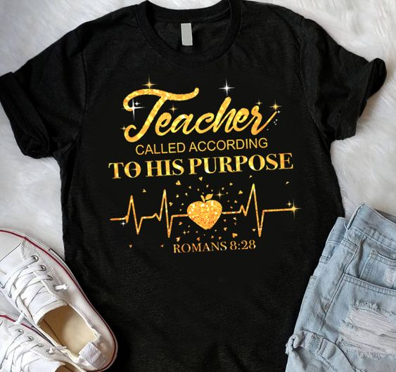 Teacher To His Purpose Tshirt EL6n