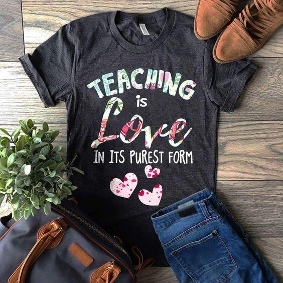 Teaching Is Love Tshirt EL6N