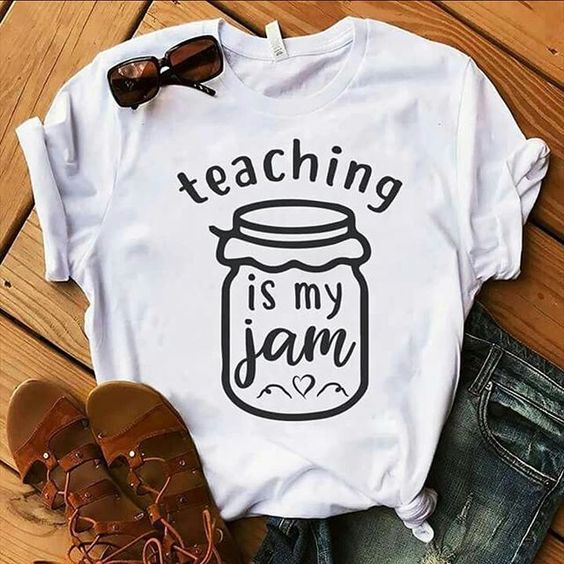 Teaching Is My Jam Tshirt EL6N