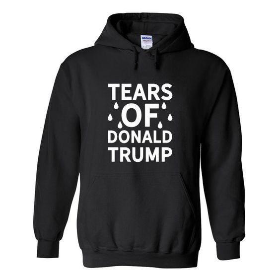 Tears Of Trump Hoodie AZ22N