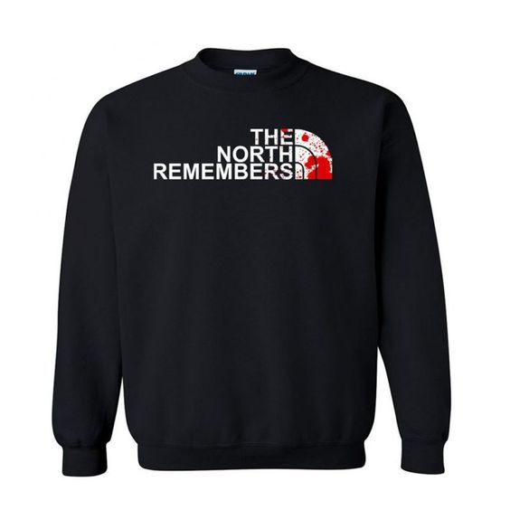 The North Remembers Sweatshirt AI26N