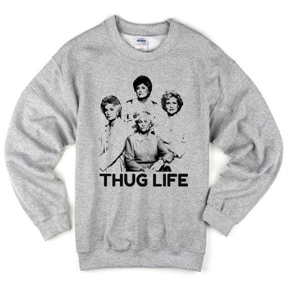 Thug Life Sweatshirt AZ22N