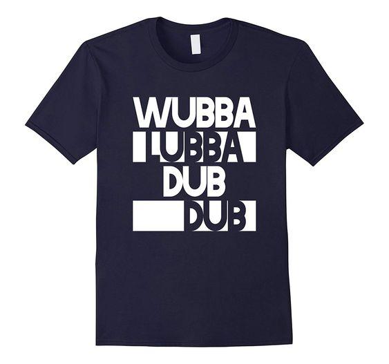 Wubba Lubba Tshirt DN22N