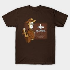 A Fistful Of Doll Tshirt EL24D