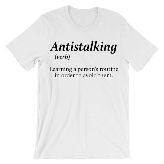 Antistalking verb T-Shirt ND21D