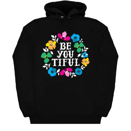 Be You Tiful Hoodie EM7D