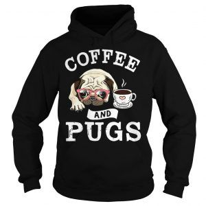 Coffe And Pugs Hoodie EM7D