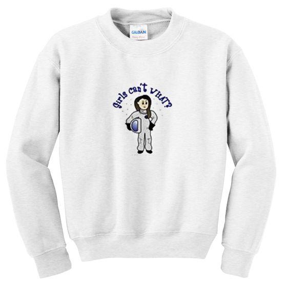 Girls can't what sweatshirt ER3D