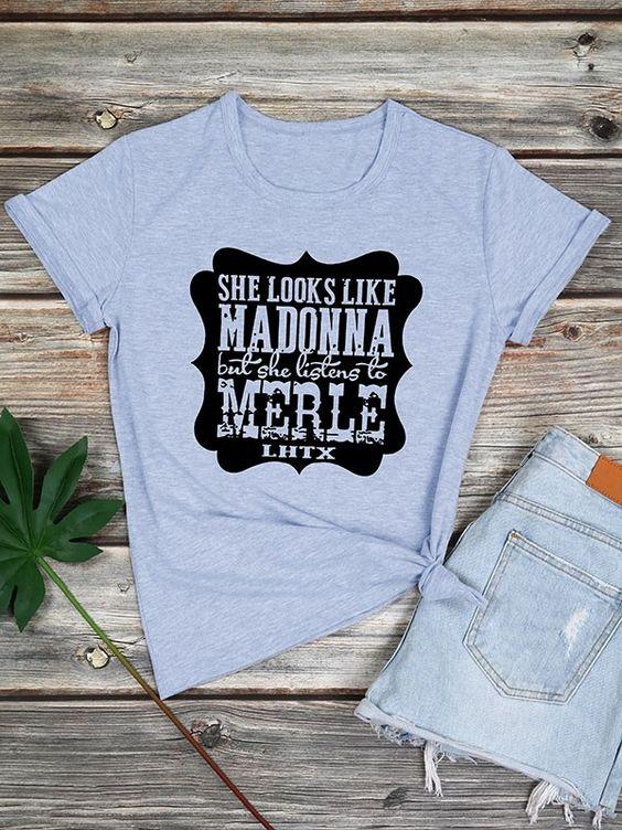She Looks Like Madonna T-Shirt VL5D