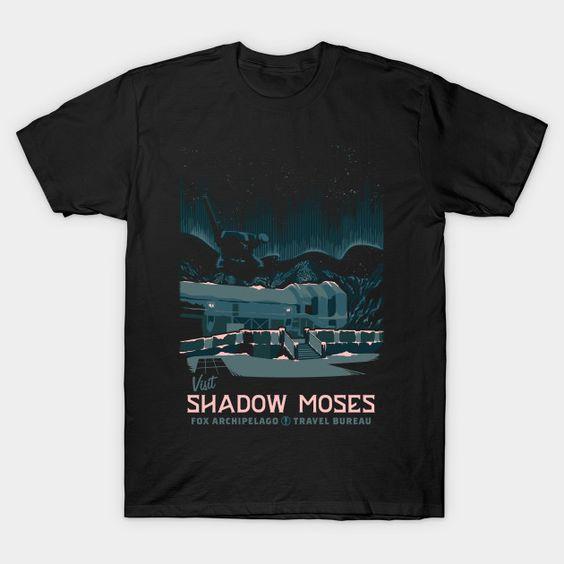 Visit Shadow Moses T-Shirt NR30D