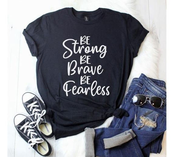 Be Strong T-Shirt ND27J0
