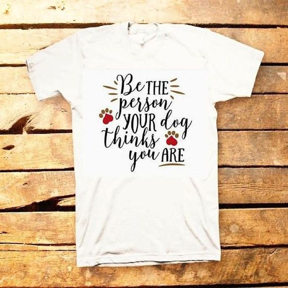Be the Person T-Shirt ND27J0