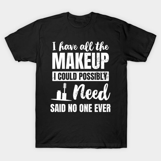 All the make up Tshirt SR3F0
