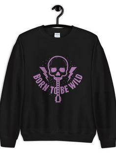 Born To Be Wild Sweatshirt EL10F0