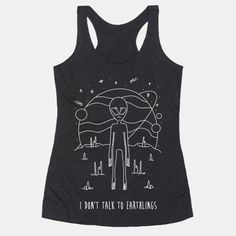 I Dont Talk To Earthlings Tanktop TY29F0