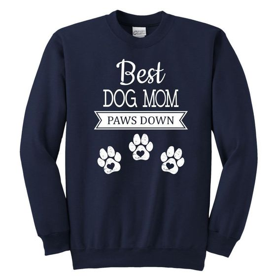 Best Dog Mom Sweatshirt TK2JL0