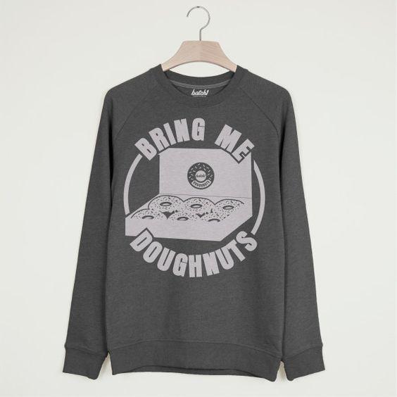 Bring Me Doughnuts Sweatshirt TA12AG0