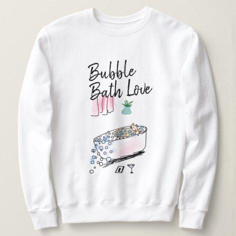 Bubble Bath Love Sweatshirt TA12AG0