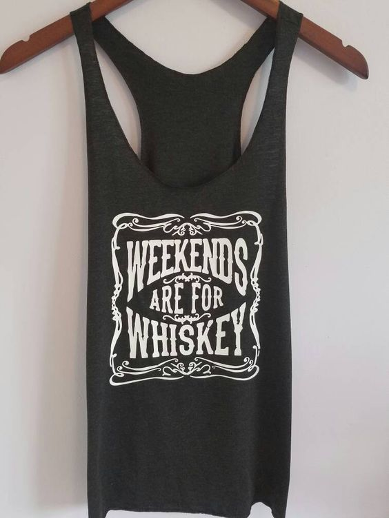 Weekends Are For Whiskey Tanktop TA5AG0