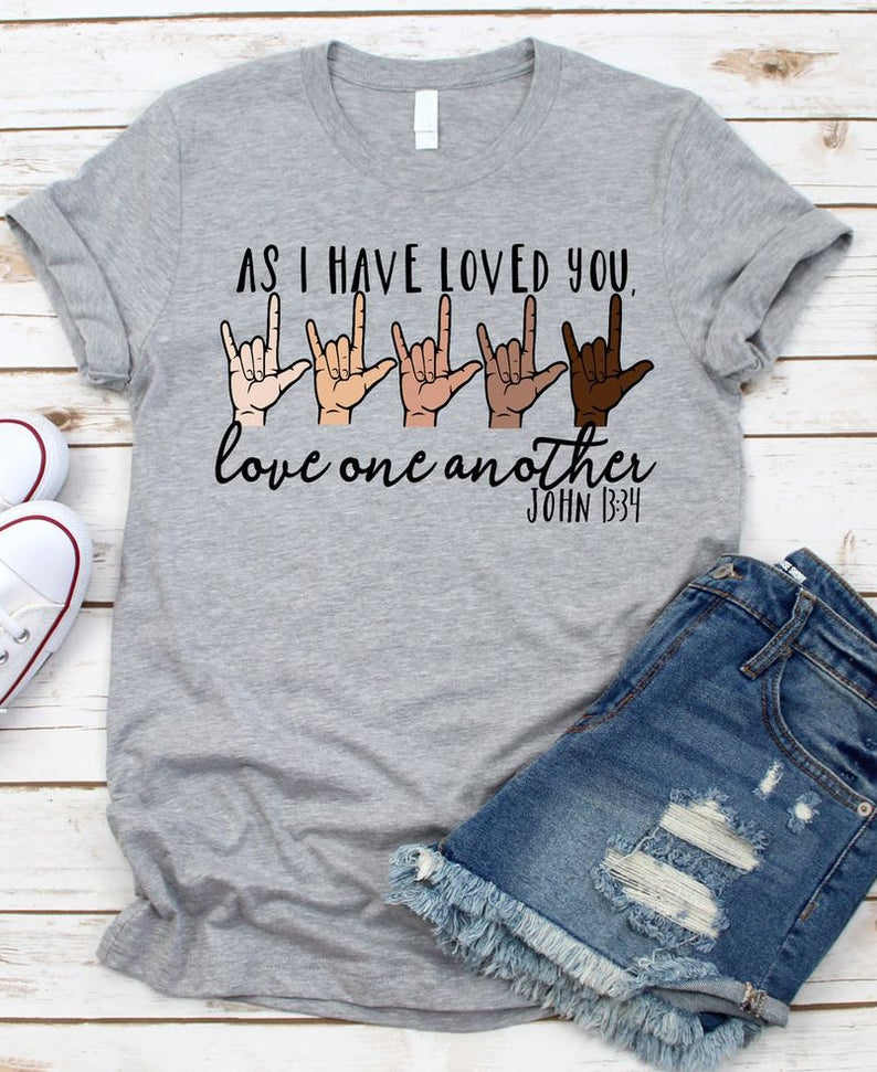 As I Have Loved Tshirt AS2S0