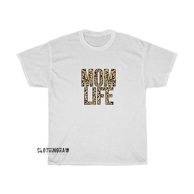 Mom Life T-shirt ED15JN1